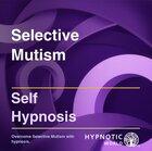 Selective Mutism MP3