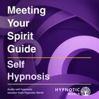 Meeting Your Spirit Guide MP3
