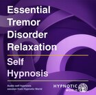 Essential Tremor Disorder Relaxation MP3