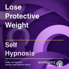 Lose Protective Weight MP3