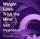 Weight Loss: Trick the Mind MP3