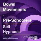 Bowel Movements - Pre-Schoolers MP3