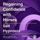 Regaining Confidence with Horses MP3