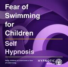 Fear of Swimming for Children MP3