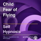 Child Fear of Flying MP3