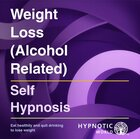 Weight Loss (Alcohol Related) MP3