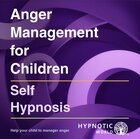 Anger Management for Children MP3