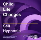 Child Life Changes MP3