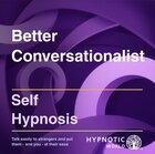 Better Conversationalist MP3