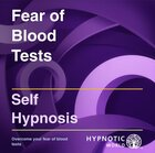Fear of Blood Tests MP3
