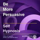 Be More Persuasive MP3