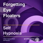 Forgetting Eye Floaters MP3