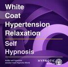 White Coat Hypertension Relaxation MP3
