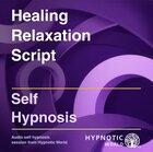 Healing Relaxation Script MP3
