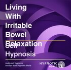 Living With Irritable Bowel Relaxation MP3