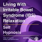 Living With Irritable Bowel Syndrome (IBS) Relaxation MP3