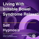 Living With Irritable Bowel Syndrome Relaxation MP3