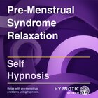 Pre-Menstrual Syndrome Relaxation MP3