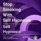 Stop Smoking with Self Hypnosis MP3