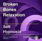 Broken Bones Relaxation MP3