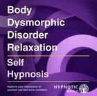 Body Dysmorphic Disorder Relaxation MP3