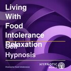 Living With Food Intolerance Relaxation MP3