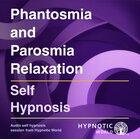 Phantosmia and Parosmia Relaxation MP3