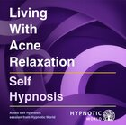 Living With Acne Relaxation MP3