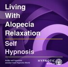 Living With Alopecia Relaxation MP3