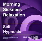 Morning Sickness Relaxation MP3