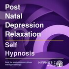Post Natal Depression Relaxation MP3