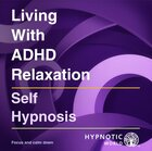 Living With ADHD Relaxation MP3