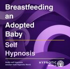Breastfeeding an Adopted Baby MP3