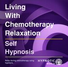 Living With Chemotherapy Relaxation MP3