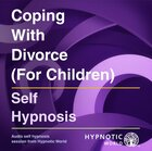 Coping with Divorce for Children MP3