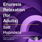 Enuresis Relaxation (for Adults) MP3