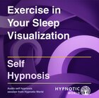 Exercise in Your Sleep Visualization MP3