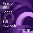 Fear of MRI Scans MP3