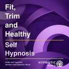 Fit, Trim and Healthy MP3