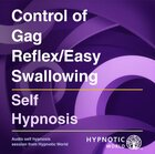 Control of Gag Reflex/Easy Swallowing MP3