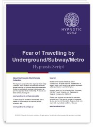 Fear of Travelling by Underground/Subway/Metro