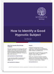 How to Identify a Good Hypnotic Subject