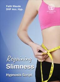 Regaining Slimness