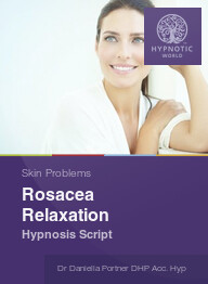 Rosacea Relaxation