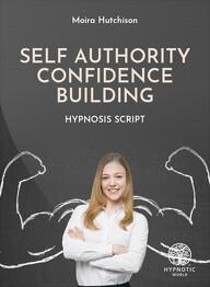 Self Authority - Confidence Building