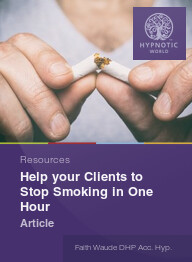 Help your Clients to Stop Smoking in One Hour