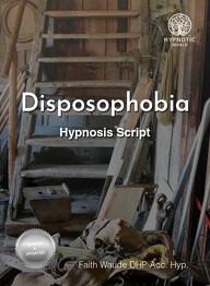 Disposophobia