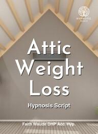 Attic Weight Loss