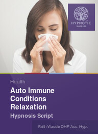 Auto Immune Conditions Relaxation