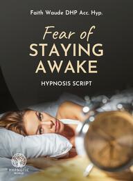 Fear of Staying Awake